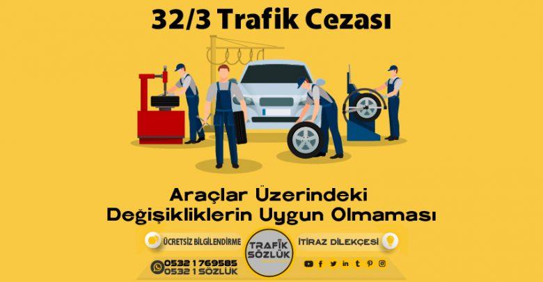 32/3 trafik cezası