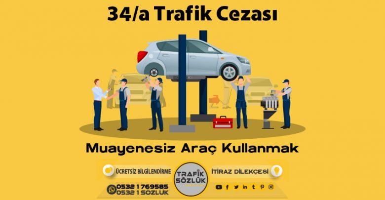 34/a trafik cezası