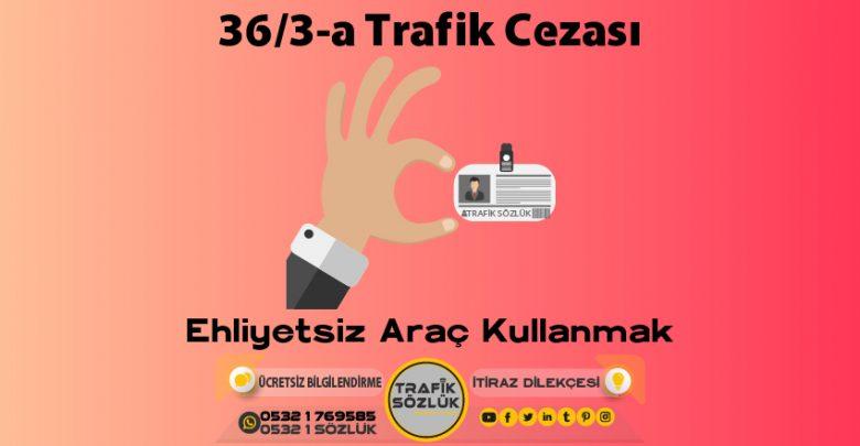 36/3-a trafik cezası