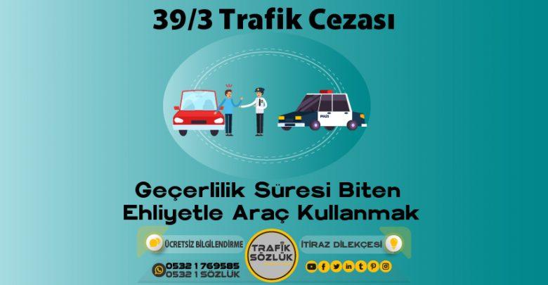 39/3 trafik cezası