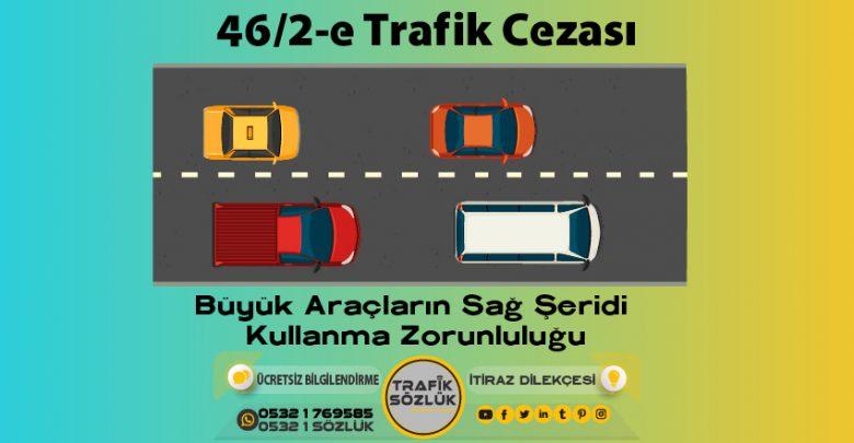 46/2-e trafik cezası