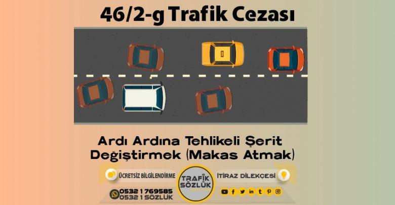46/2-g trafik cezası