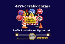 Photo of 47/1-c trafik cezası