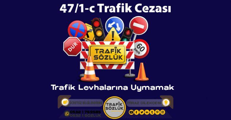 47/1-c trafik cezası