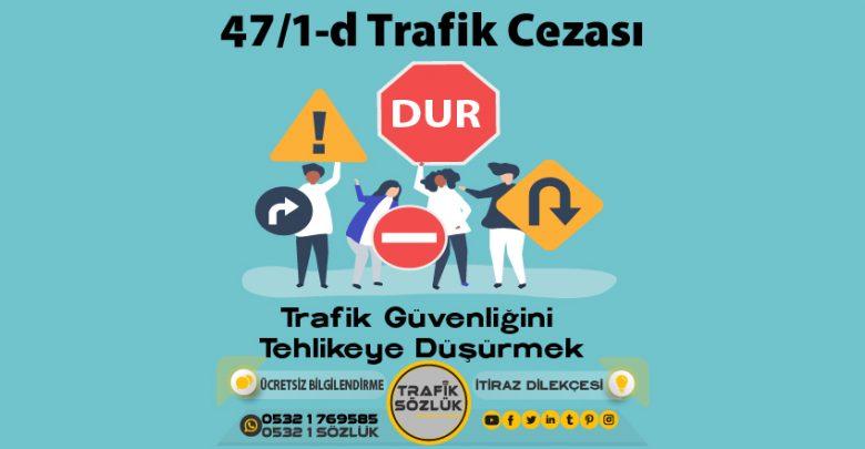 47/1-d trafik cezası