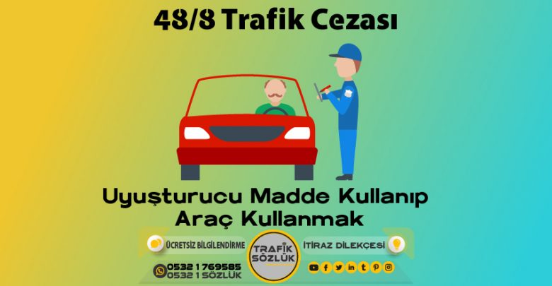 48/8 trafik cezası