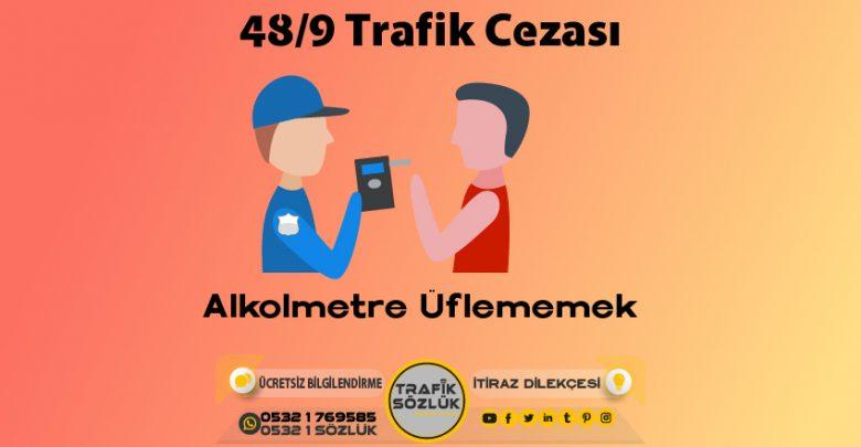 48/9 trafik cezası