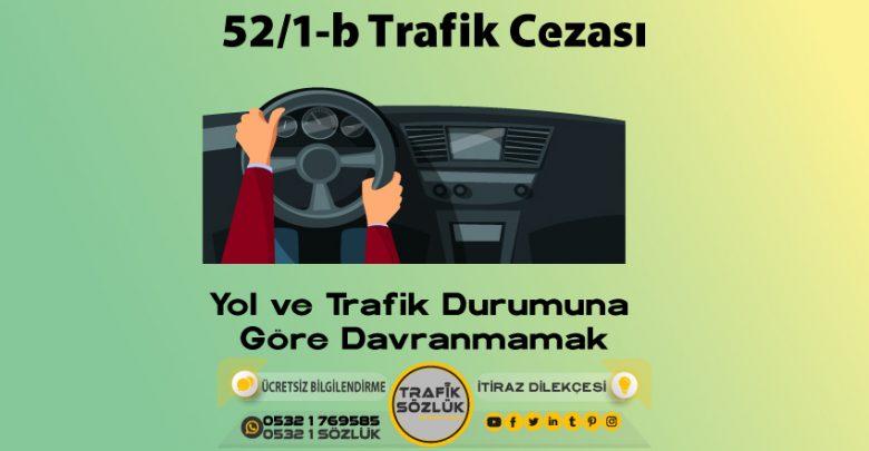 52/1-b trafik cezası
