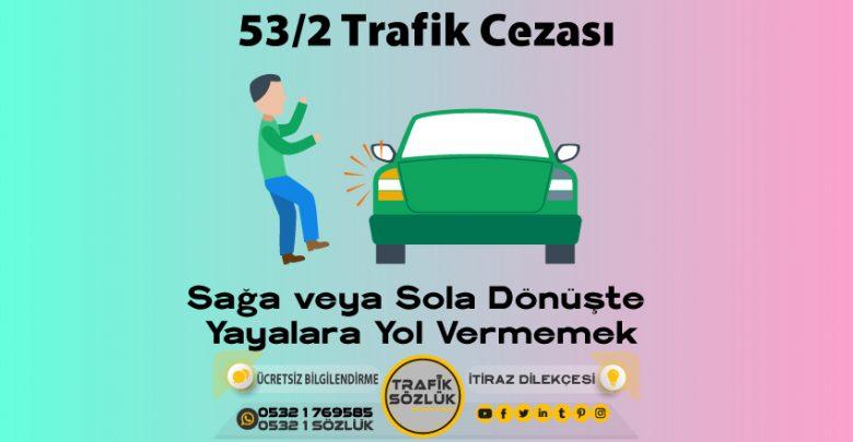 53/2 trafik cezası