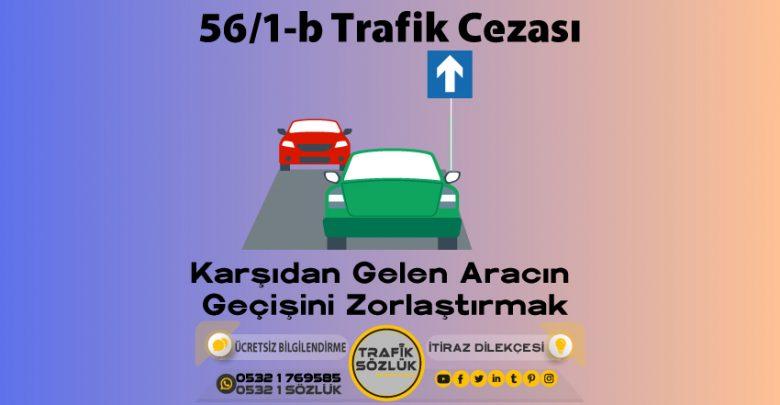 56/1-b trafik cezası
