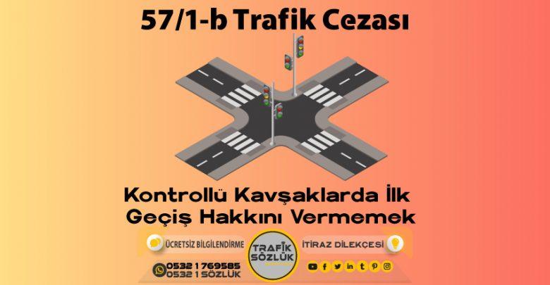 57/1-b trafik cezası