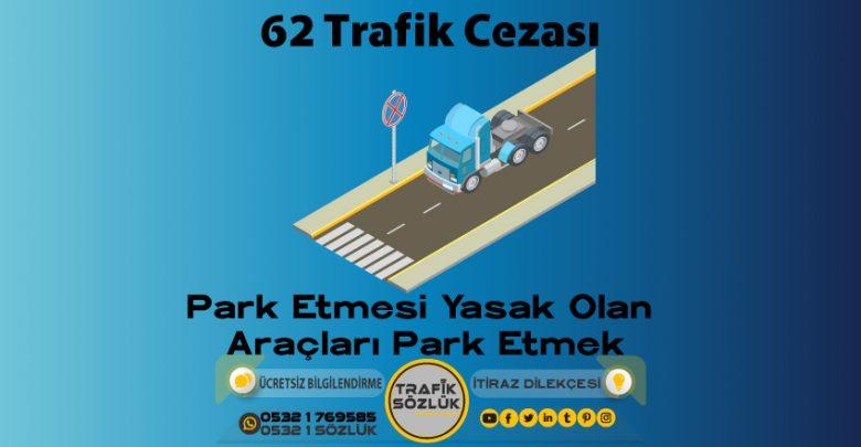 62 trafik cezası