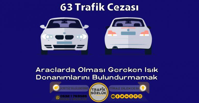 63 trafik cezası