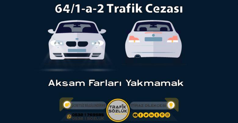 64/1-a-2 trafik cezası