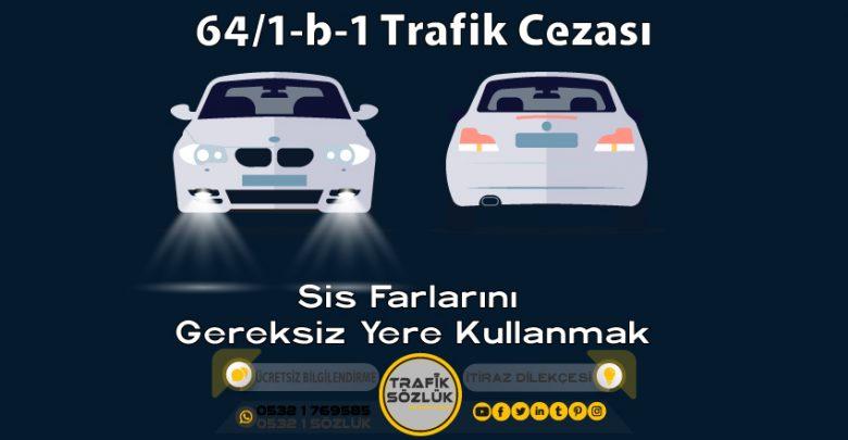 64/1-b-1 trafik cezası
