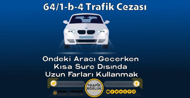 64/1-b-4 trafik cezası