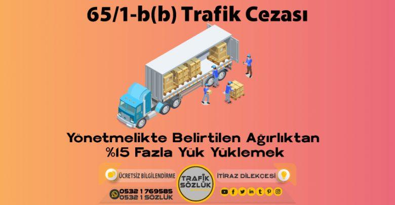 65/1-b (b) trafik cezası