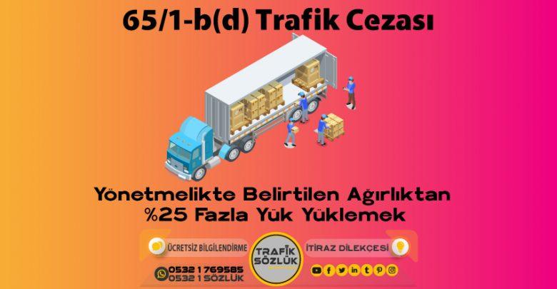 65/1-b (d) trafik cezası