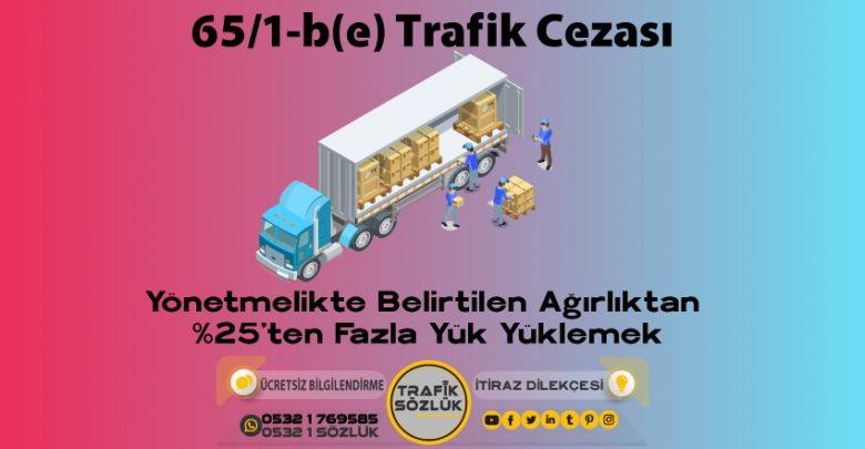 65/1-b (e) trafik cezası