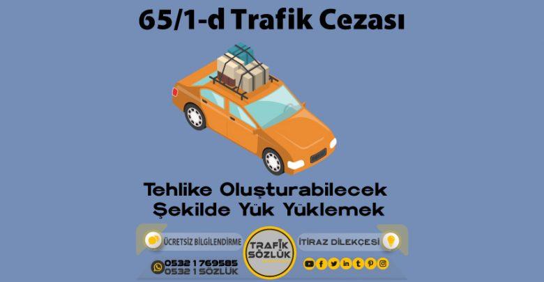 65/1-d trafik cezası