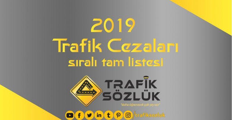 2019 trafik cezaları listesi