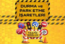 Durma ve Park Etme İşaretleri