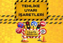 Tehlike uyarı işaret levhaları tehlike uyarı işaretleri